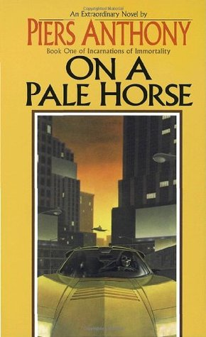 On a Pale Horse (1986) by Piers Anthony