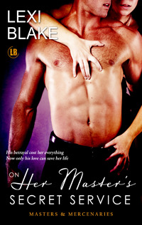 On Her Master's Secret Service (2013) by Lexi Blake