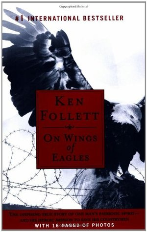 On Wings of Eagles (2004) by Ken Follett