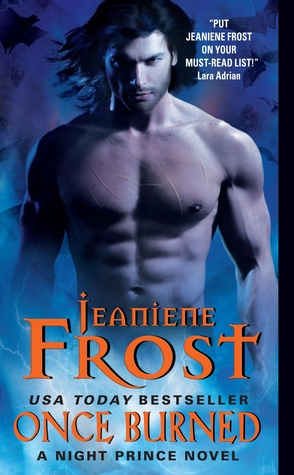 Once Burned (2012) by Jeaniene Frost