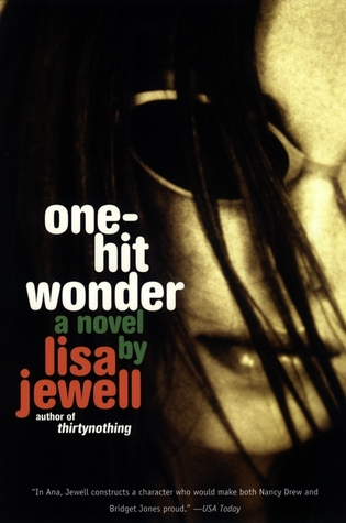 One-Hit Wonder (2003) by Lisa Jewell