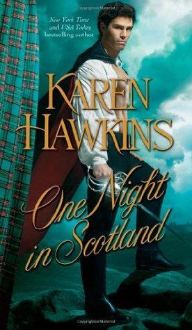 One Night in Scotland (2010) by Karen Hawkins
