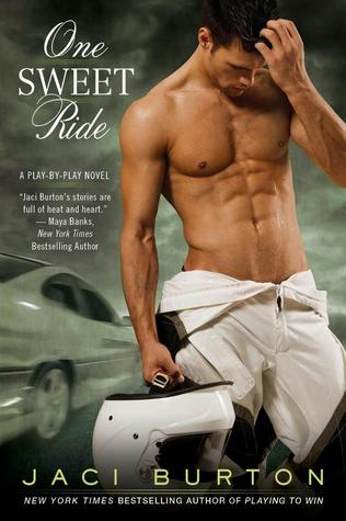 One Sweet Ride (2013) by Jaci Burton