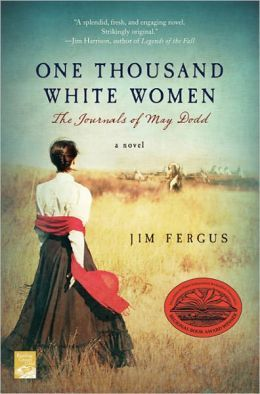 One Thousand White Women: The Journals of May Dodd (1999)