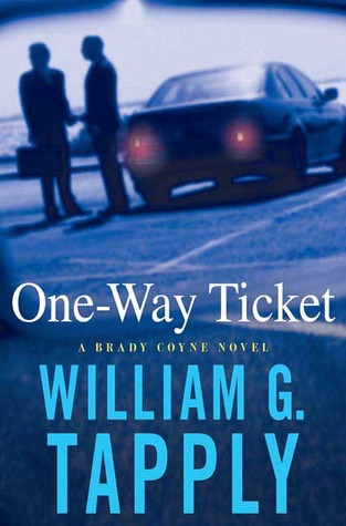 One-Way Ticket (2007) by William G. Tapply