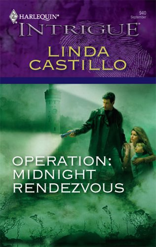 Operation: Midnight Rendezvous (2006) by Linda Castillo
