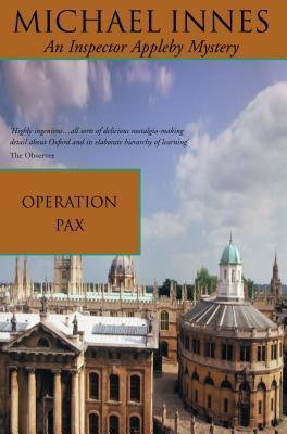 Operation Pax (2001) by Michael Innes