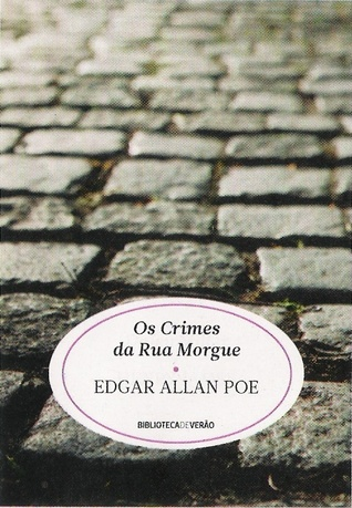 Os Crimes da Rua Morgue (1901) by Edgar Allan Poe