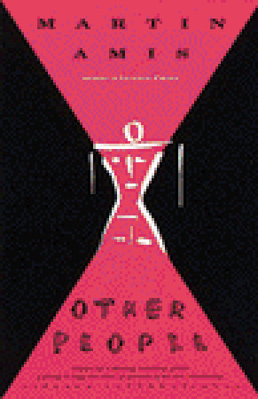 Other People (1994) by Martin Amis