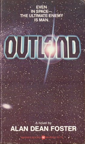 Outland (1981) by Alan Dean Foster