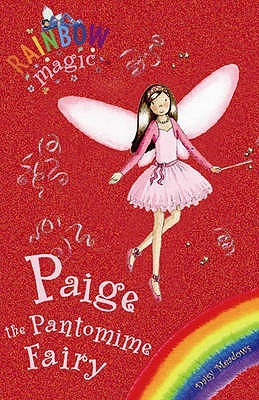Paige the Pantomime Fairy (2015) by Daisy Meadows