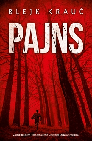 Pajns (2014) by Blake Crouch