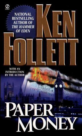 Paper Money (1987) by Ken Follett