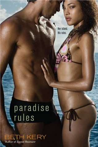 Paradise Rules (2009) by Beth Kery