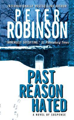 Past Reason Hated (2000) by Peter Robinson