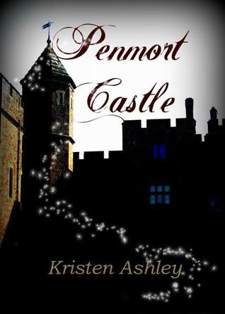 Penmort Castle (2013) by Kristen Ashley