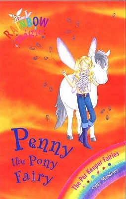 Penny The Pony Fairy (2006) by Daisy Meadows