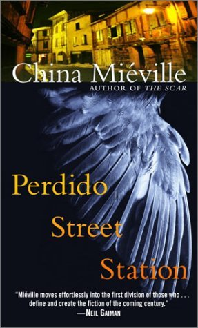 Perdido Street Station (2003) by China Miéville