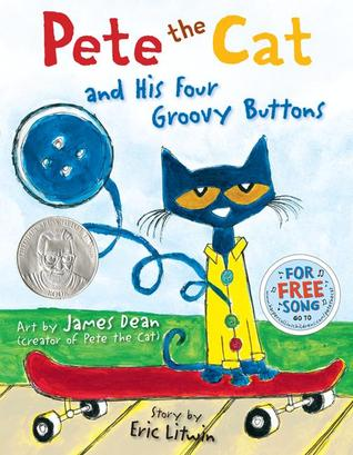Pete the Cat and His Four Groovy Buttons (2012)