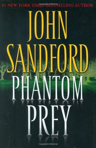Phantom Prey (2008) by John Sandford