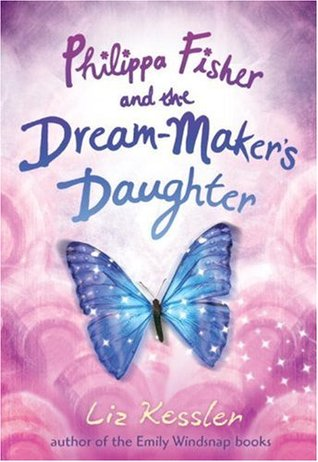 Philippa Fisher and the Dream-Maker's Daughter (2009)