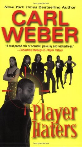 Player Haters (2005) by Carl Weber