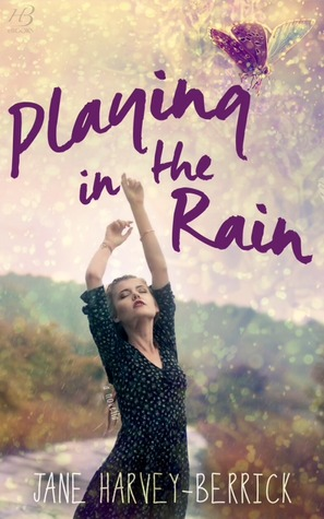 Playing in the Rain (2000) by Jane Harvey-Berrick