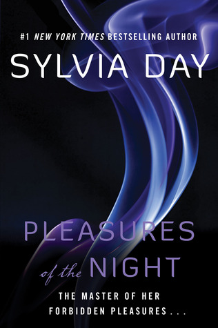 Pleasures of the Night (2007) by Sylvia Day