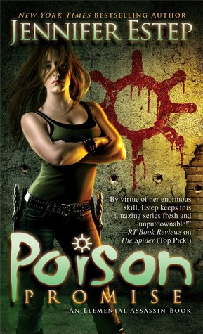 Poison Promise (2014) by Jennifer Estep