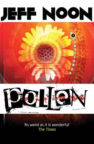 Pollen (2013) by Jeff Noon