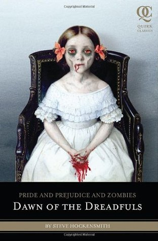 Pride and Prejudice and Zombies: Dawn of the Dreadfuls (2010)