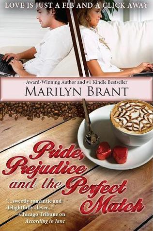 Pride, Prejudice and the Perfect Match (2013) by Marilyn Brant