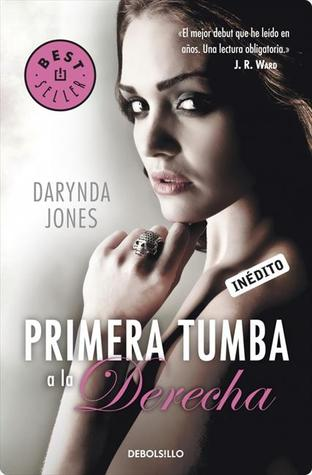 Primera tumba a la derecha (2011) by Darynda Jones