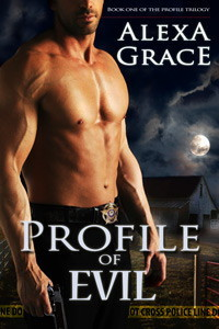Profile of Evil (2013) by Alexa Grace