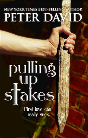 Pulling Up Stakes (2012) by Peter David
