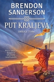 Put kraljeva - II tom (2010) by Brandon Sanderson