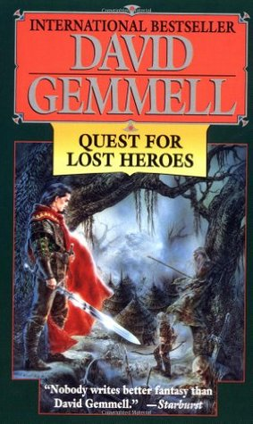 Quest for Lost Heroes (1995) by David Gemmell