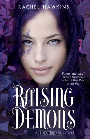Raising Demons (2011) by Rachel Hawkins