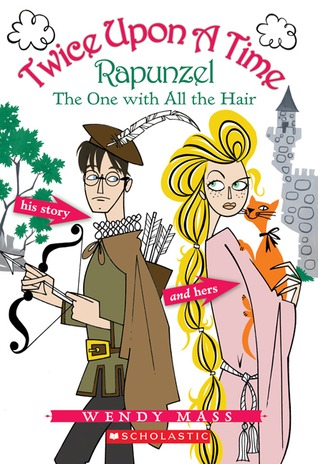 Rapunzel: The One with All the Hair (2006) by Wendy Mass