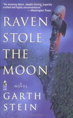 Raven Stole the Moon (1999) by Garth Stein