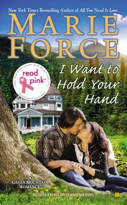 Read Pink I Want to Hold Your Hand: Green Mountain Book Two