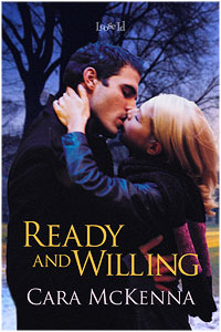 Ready and Willing (2010) by Cara McKenna