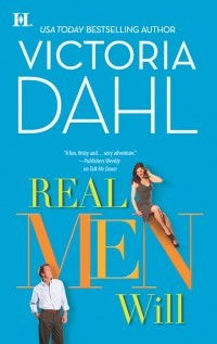 Real Men Will (2011) by Victoria Dahl