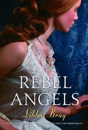 Rebel Angels (2006) by Libba Bray