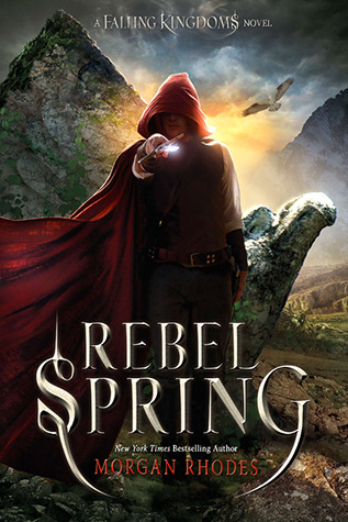 Rebel Spring (2013) by Morgan Rhodes