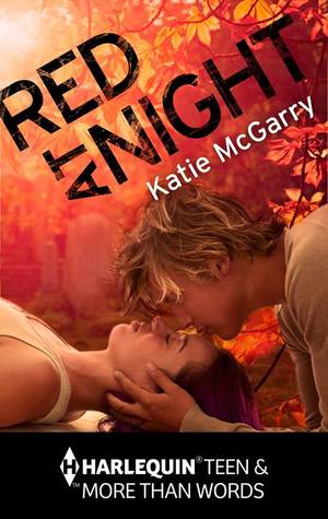 Red at Night (2014) by Katie McGarry