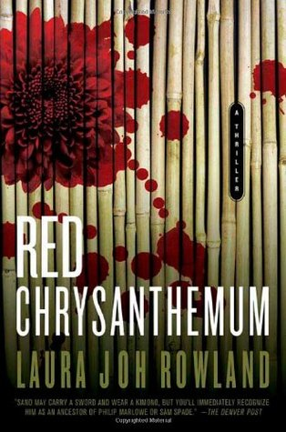 Red Chrysanthemum (2006) by Laura Joh Rowland