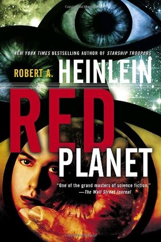 Red Planet (2006) by Robert A. Heinlein