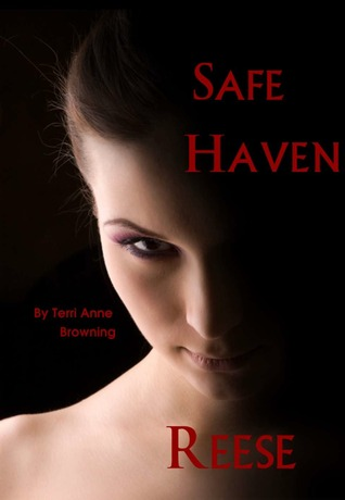 Reese: A Safe Haven Novella (2012) by Terri Anne Browning