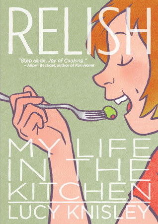 Relish: My Life in the Kitchen (2013)